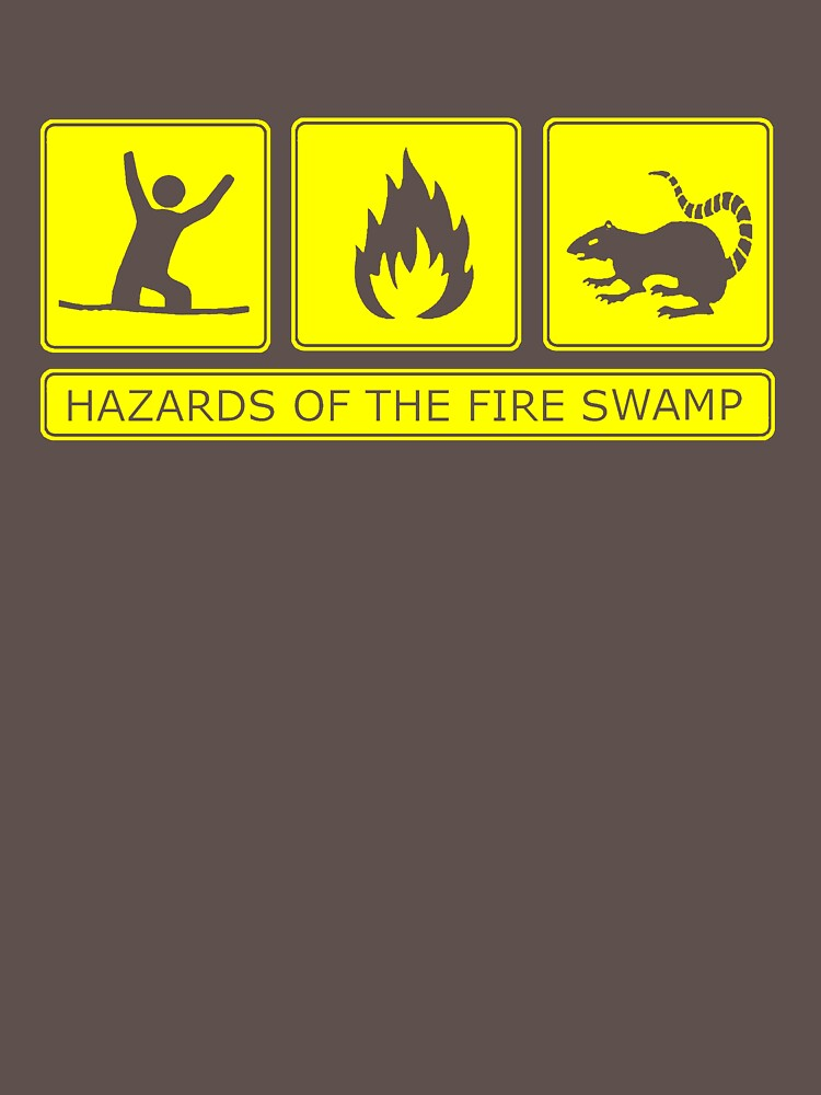 Hazards of the Fire Swamp | Classic T-Shirt