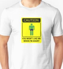 Don't Make Me Angry Unisex T-Shirt