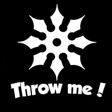 Throw Me! (White on Black) by Rogann
