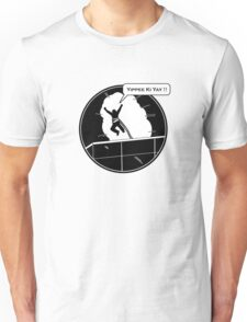 Yippee Ki Yay - with speech bubble Unisex T-Shirt