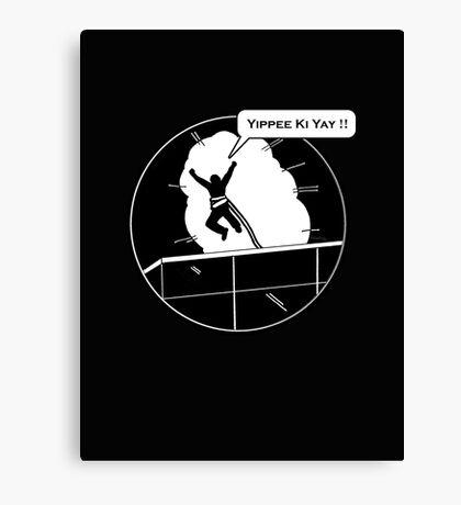 Yippee Ki Yay - with speech bubble Canvas Print