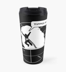 Yippee Ki Yay - with speech bubble Travel Mug