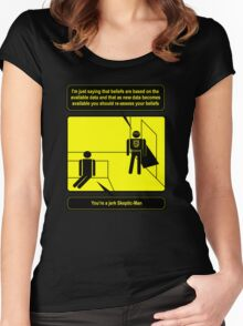 Nobody sees me when I am Skeptic-Man Women's Fitted Scoop T-Shirt