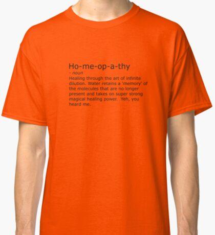 Homeopathy Classic T-Shirt