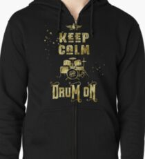Keep Calm and Drum On Gold Glitter Grunge Zipped Hoodie