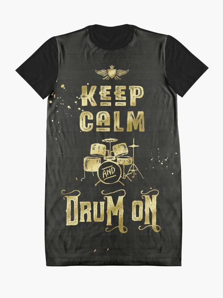 Alternate view of Keep Calm and Drum On Gold Glitter Grunge Graphic T-Shirt Dress