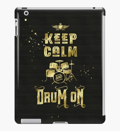 Keep Calm and Drum On Gold Glitter Grunge iPad Case/Skin