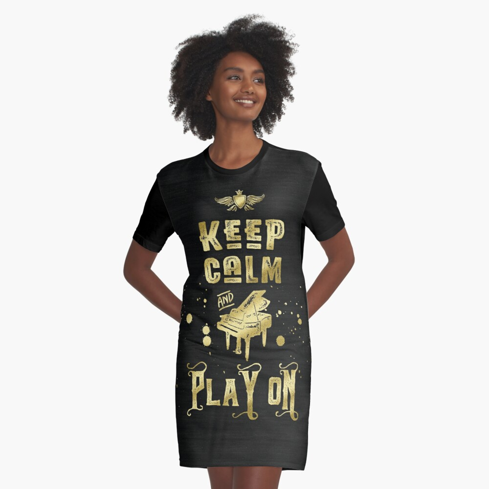 Keep Calm and Play On Gold Piano Grunge Graphic T-Shirt Dress
