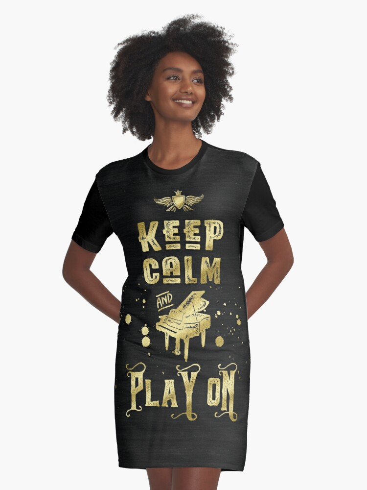 Keep Calm and Play On Gold Piano Grunge Graphic T-Shirt Dress Front