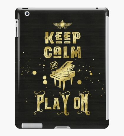 Keep Calm and Play On Gold Piano Grunge iPad Case/Skin