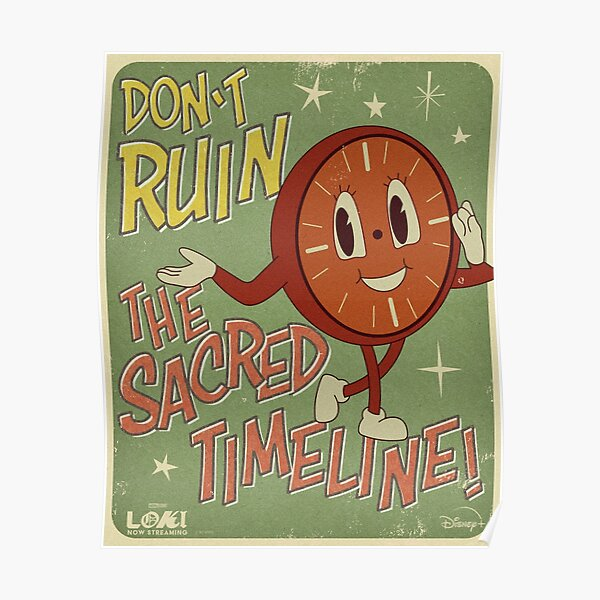 Dont Ruin The Sacred Timeline Poster