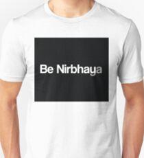 Be Nirbhaya Be Fearless Unisex T-Shirt