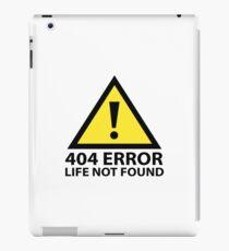 404 Error : Life Not Found iPad Case/Skin
