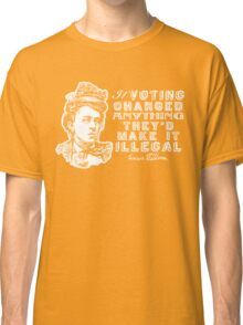Emma Goldman On Voting Classic T-Shirt