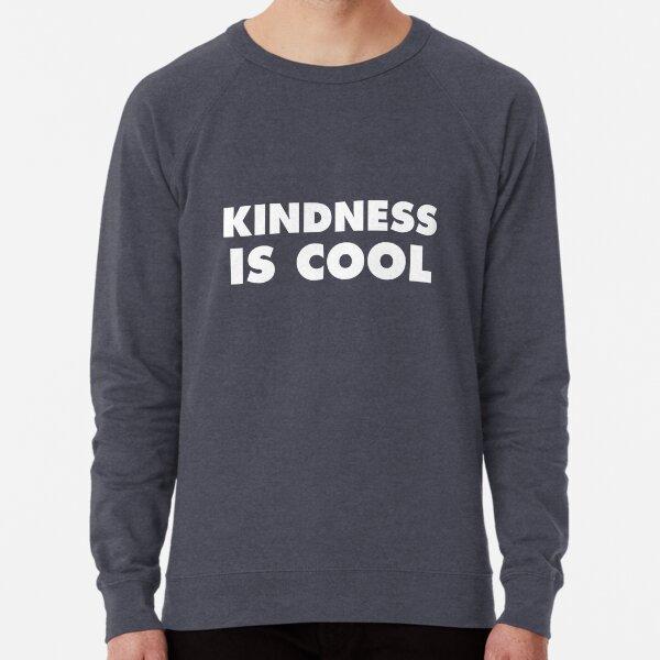 Kindness Is Cool Lightweight Sweatshirt