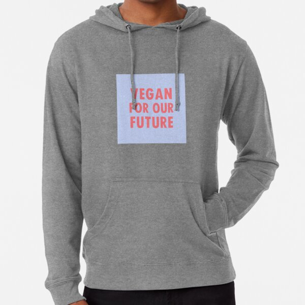 Vegan For Our Future Lightweight Hoodie
