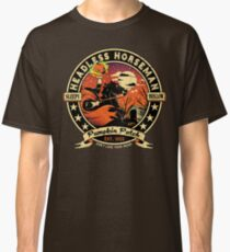 Don't Lose Your Head Now Classic T-Shirt