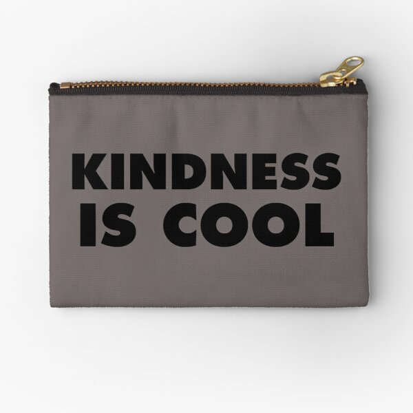 Kindness Is Cool Zipper Pouch
