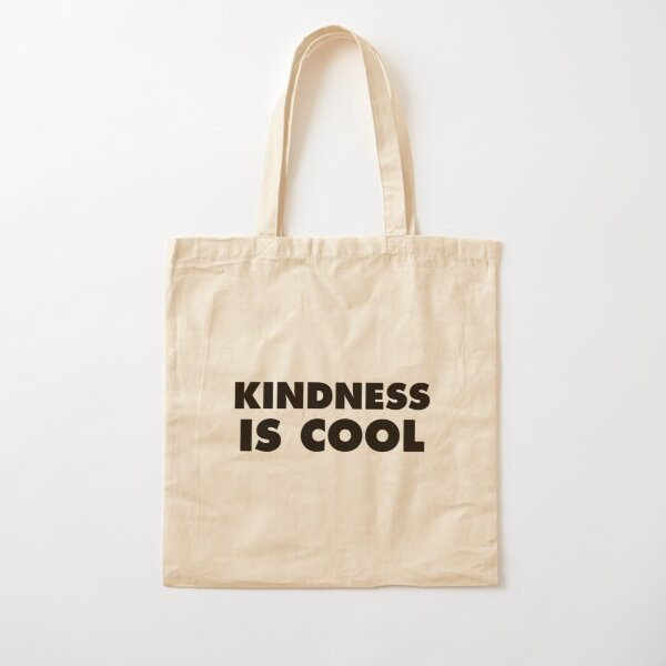 Kindness Is Cool Cotton Tote Bag