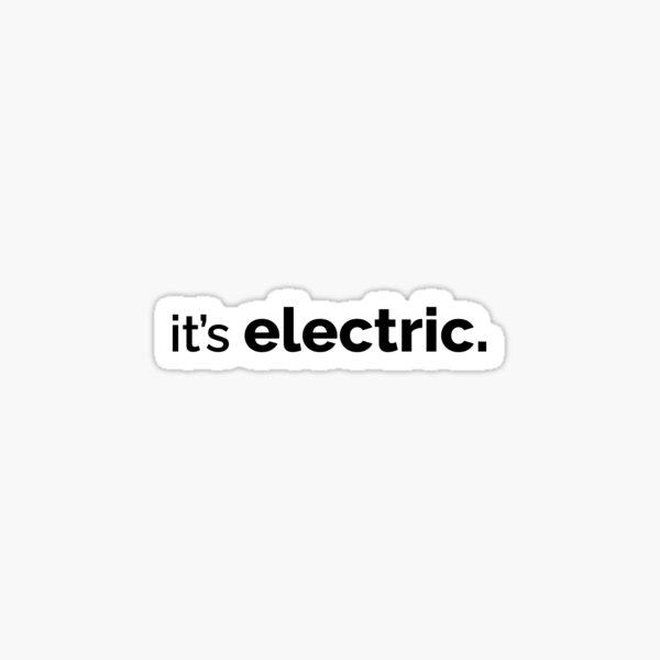 C'est électrique Sticker