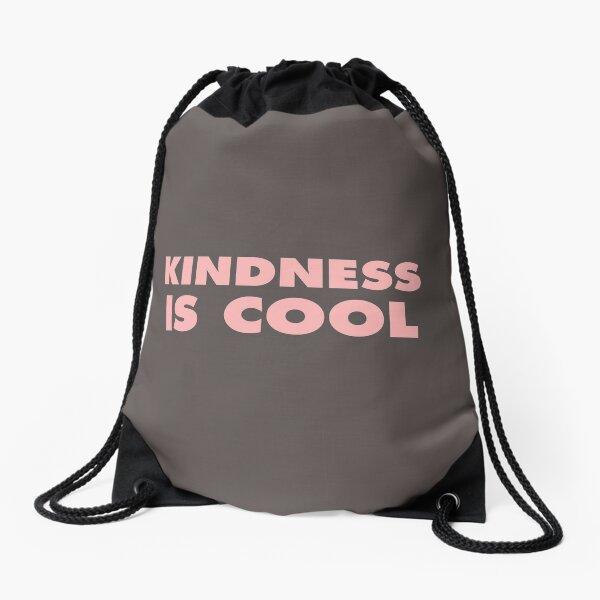 Kindness Is Cool Drawstring Bag