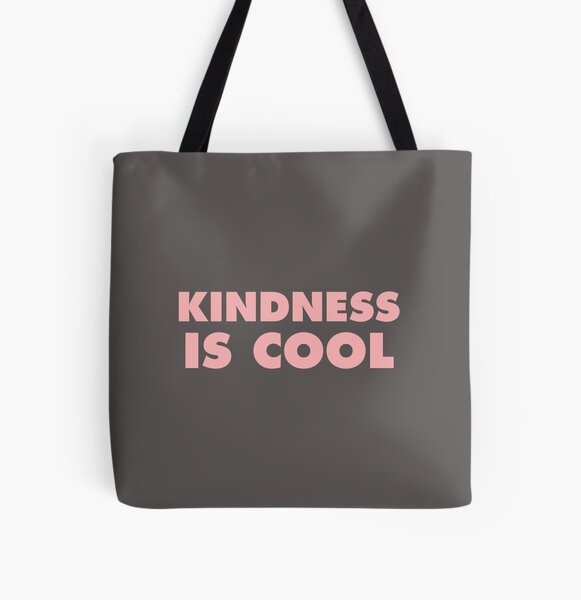 Kindness Is Cool All Over Print Tote Bag
