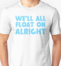 """""""Float On"""" by Modest Mouse Unisex T-Shirt"""