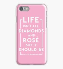 Life isn't all diamonds and rosé but it should be - PINK EDITION iPhone Case/Skin