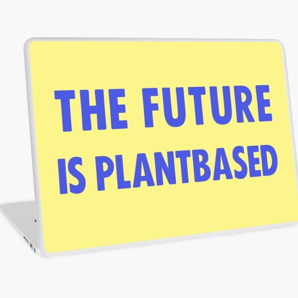 The Future Is Plantbased Laptop Skin