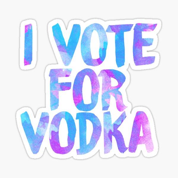 I love vodka college party sticker Sticker