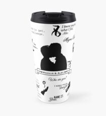 Malec Quotes Travel Mug