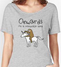 Onwards! At A Reasonable Speed (Sloth Riding Unicorn) Women's Relaxed Fit T-Shirt