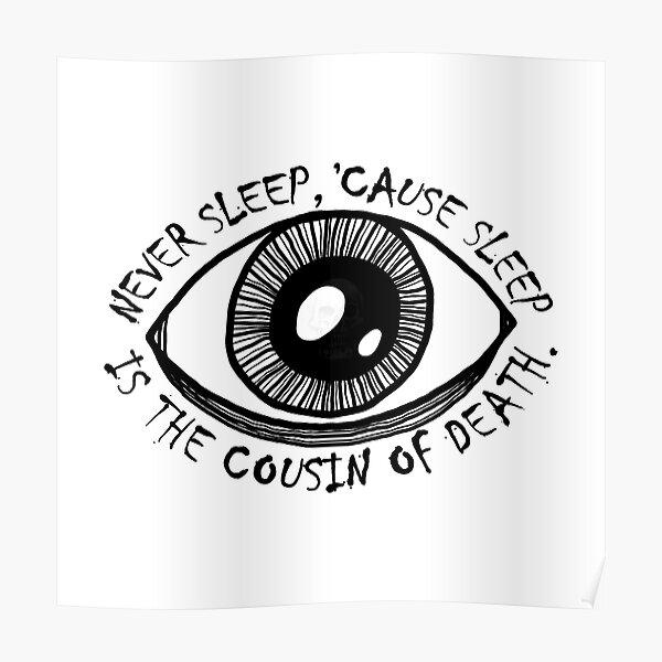 Never Sleep Eye Poster
