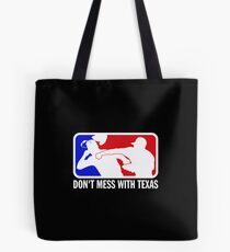 dont make me odor you dont mess with texas Tote Bag