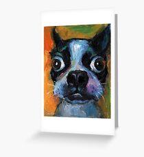 Cute Boston Terrier puppy dog portrait by Svetlana Novikova Greeting Card