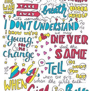 Girls Talk Boys Lyrics by Drawingsbymaci