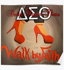 WALK BY FAITH - DELTA SIGMA THETA Poster