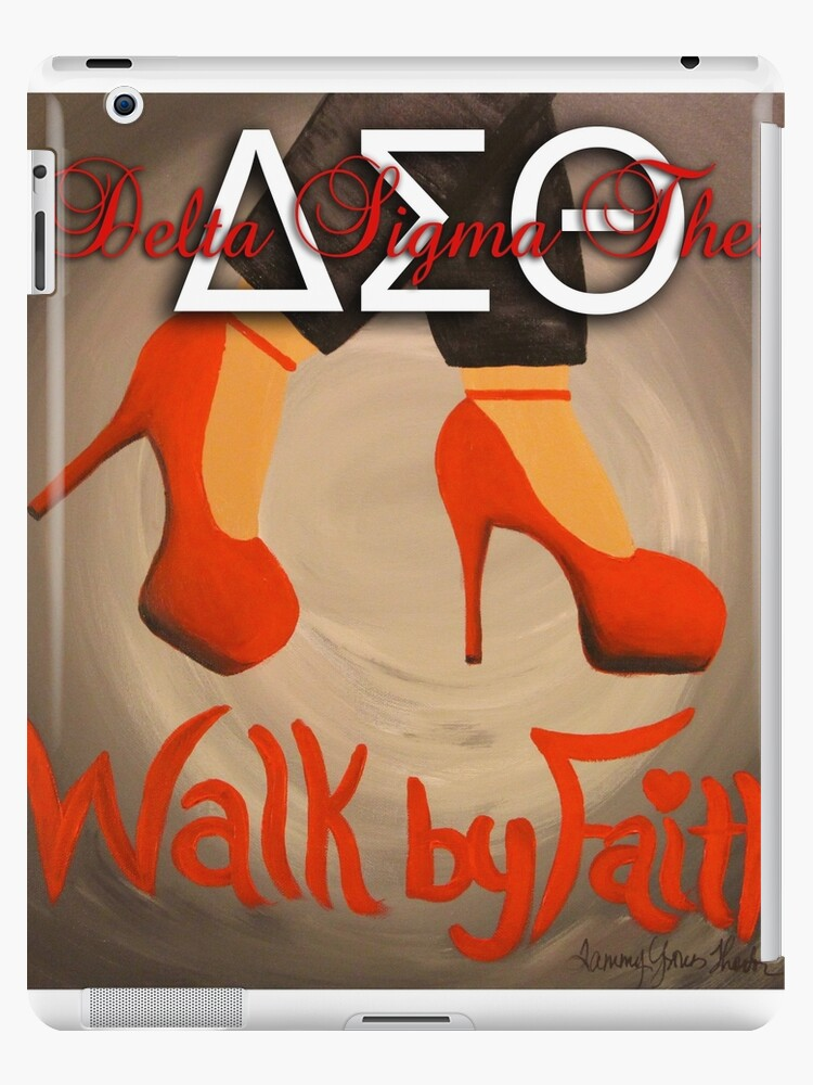 WALK BY FAITH - DELTA SIGMA THETA by TwinPowerTammy
