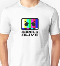 Barely Alive T-Shirt