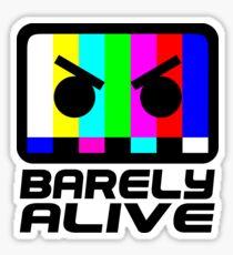 Barely Alive Sticker