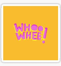 Whoo whee! expression lettering Sticker