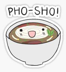 pho-sho Sticker
