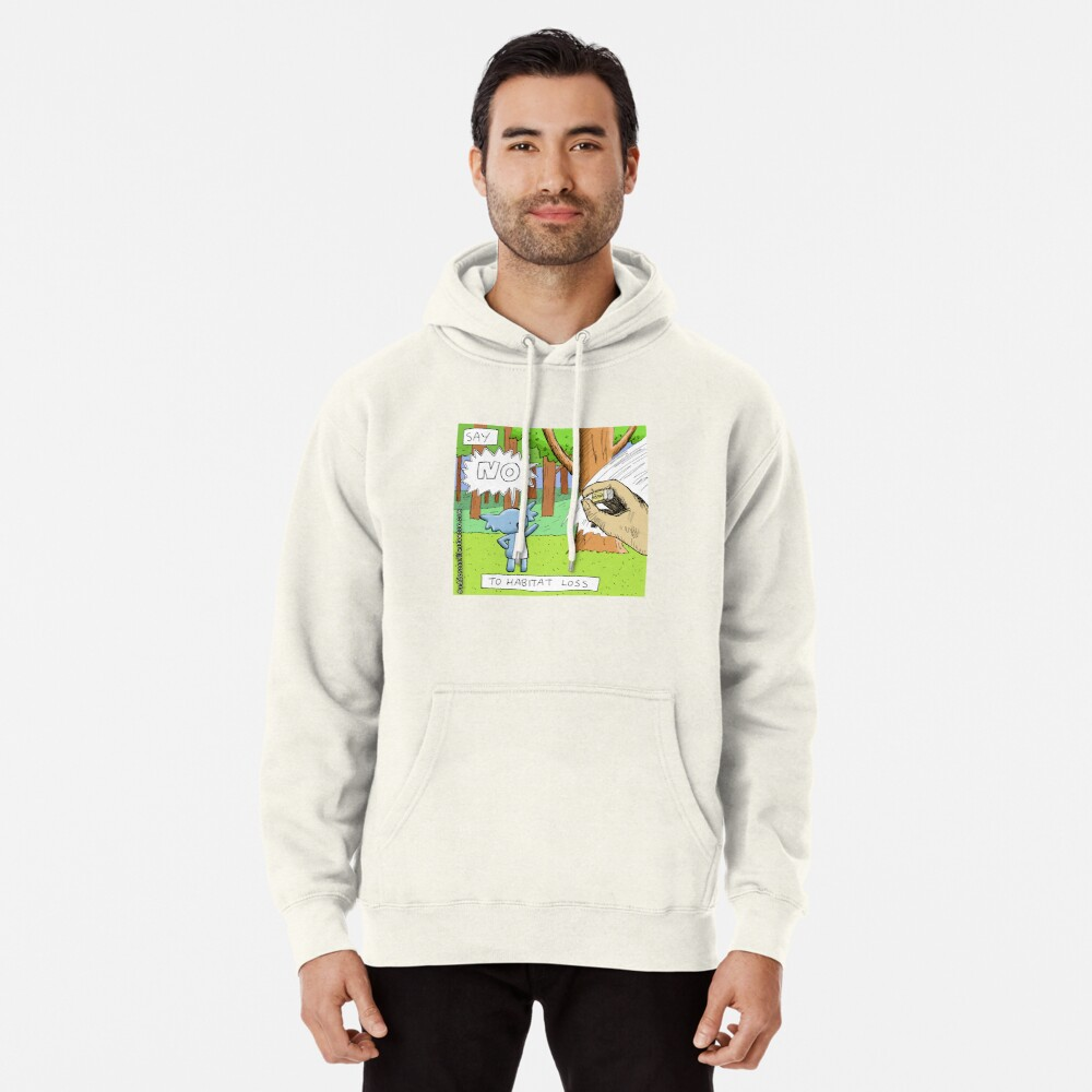 Koala Says No to Habitat Loss Pullover Hoodie