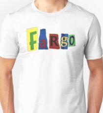 Fargo Blackmail Letter Ransom Note Unisex T-Shirt