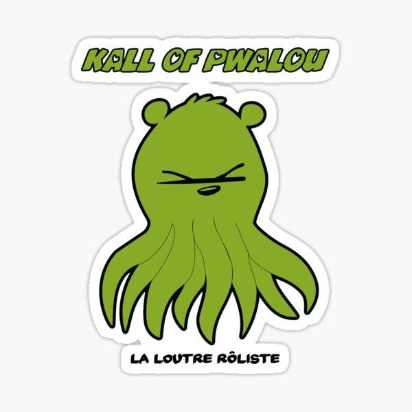 Kall of Pwalou Cthulhu Loutre Roliste jdr jeu de rôle Sticker