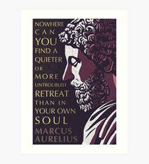 Marcus Aurelius quote: A quieter or more untroubled retreat Art Print