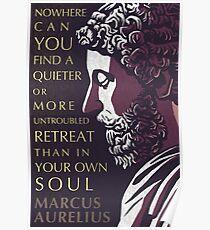 Marcus Aurelius quote: A quieter or more untroubled retreat Poster