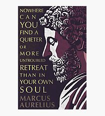 Marcus Aurelius quote: A quieter or more untroubled retreat Photographic Print
