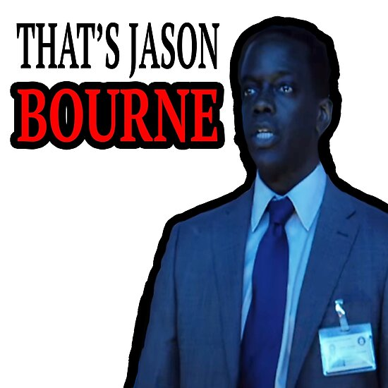 Thats Jason Bourne Photographic Prints By Tedefred Redbubble