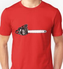 Chain Saw Chainsaw Chain-Saw! Unisex T-Shirt